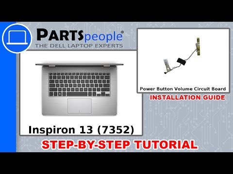 Dell Inspiron 13-7352 (P57G-001) Power Button / Volume Circuit Board How-To Video Tutorial