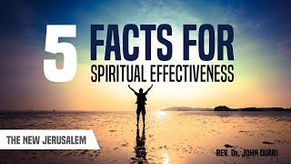 FIVE FACTS FOR SPIRITUAL EFFECTIVENESS