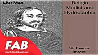 Religio Medici and Hydriotaphia Full Audiobook by Thomas BROWNE by Religion