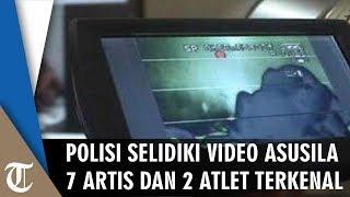 Polisi Selidiki Video Masturbasi 7 Artis dan 2 Atlet yang Beredar
