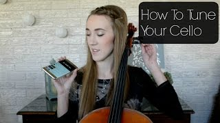 How To Tune Your Cello (with demonstration) | How To Music | Sarah Joy