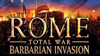 Rome: Total War - Barbarian Invasion - The Last Days of Rome