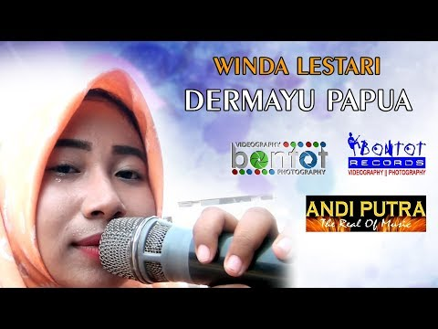 WINDA - DERMAYU PAPUA - DEPOK BALAP ANDI PUTRA - BONTOT RECORDS :: BONTOT PRODUCTION