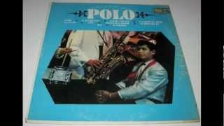 Polo - El Ultimo Beso (Last Kiss) LP!