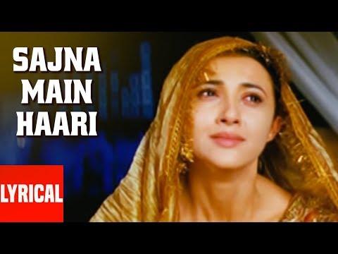 Sajna Main Haari Lyrical Video | Aapko Pehle Bhi Kahin Dekha Hai | Harshdeep | Priyanshu, Saakshi