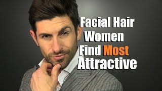 Facial Hair Style Women Find MOST Attractive | How To Be More Attractive | 10 Day Stubble Tips