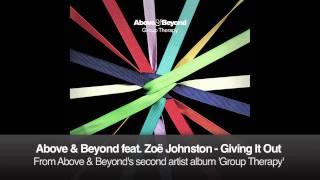 Above & Beyond Feat  Zoë Johnston - Giving It Out lyrics