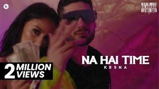 KR$NA - ना हाई टाइम | आधिकारिक संगीत वीडियो