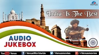 India Is The Best || Patriotic Songs || Best Bollywood Hindi