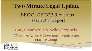 Two Minute Legal Update: EEOC / OFCCP Proposed Revisions to EEO-1 Reporting