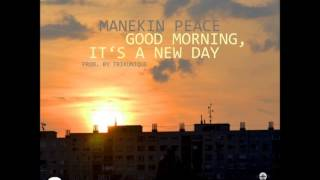 07. Manekin Peace - Mirage Feat. Angie Martinez (prod. trikunique)