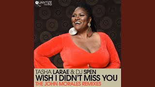 Wish I Didn't Miss You (John Morales M+M Vocal Mix)