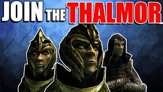 Why You Should Join the Thalmor!