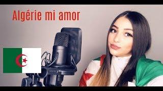L'Algérino   ALGERIE Mi Amor ( Lettre D'amour à Mon Pays )الجزائر حبي By Djena Della