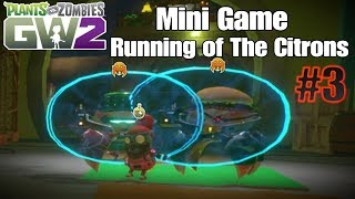 Mini Game - Running of The Citrons #3 | Plants vs Zombies Garden Warfare 2
