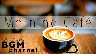 Morning Monday Jazz & Bossa Nova - Relaxing Instrumental Cafe Music for Great Mood