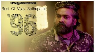 96 Best Of Vijay Sethupathi | 96 Movie | Trisha | Govind Vasantha | C. Prem Kumar
