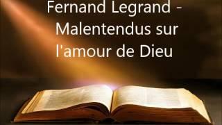 MALENTENDUS SUR L'AMOUR DE DIEU