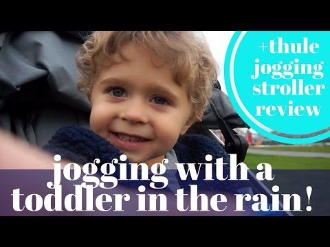 JOGGING WITH A TODDLER IN THE RAIN! (+Thule Jogging Stroller Review)