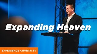Expanding Heaven : Dr. Joe Hernandez