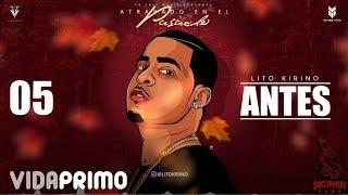 Antes (Audio) - Lito Kirino (Video)