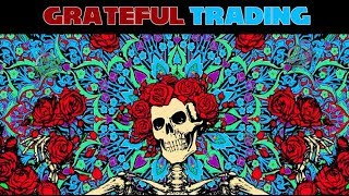 Grateful Trading 💋 The MOJO Day Trade Show