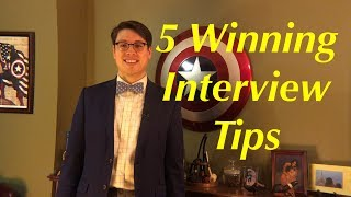 Five Winning Interview Tips
