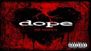 Dope - I Don't Give A... [No Regrets]