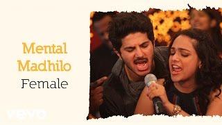 Mental Madhilo Female Lyric Video | A.R. Rahman - OK Bangaram
