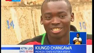 Ismael Changawa anauenzi mchezo wa tenisi huku akinuwia kujiimarisha na kubobea mchezoni
