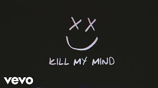Louis Tomlinson - Kill My Mind (Official Lyric Video)