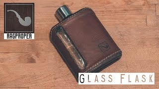 Built To Last A Life Time - Ragproper Modern Glass Flask Review