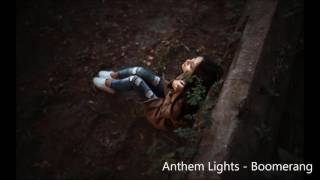 Anthem Lights - Boomerang(Lyrics)