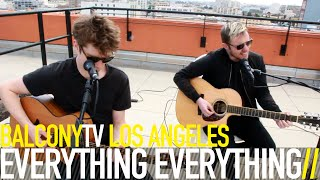 EVERYTHING EVERYTHING - DISTANT PAST (BalconyTV)