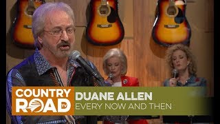 "Duane Allen sings ""Every Now and Then"""