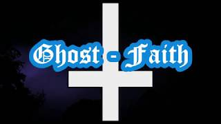 Ghost   Faith Lyrics