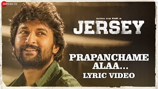 Prapanchame Alaa Song Lyrics from JERSEY - Nani