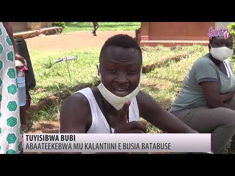 TUYISIBWA BUBI: Abaateekebwa mu kalantiini e Busia batabuse