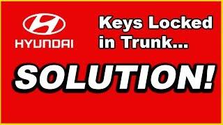 HYUNDAI: KEYS LOCKED IN TRUNK (2008-2014)