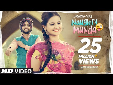 Naughty Munda  Mehtab Virk