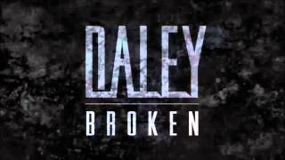 Daley - Broken (Official Audio)