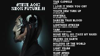 Home We'll Go (Take My Hand) - Steve Aoki & Walk Off The Earth - Neon Future 2