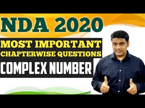 Chapterwise Most Important Questions NDA 2020 | Complex Number | NDA Maths Jugad Se