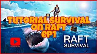 Gameplay Survival On Raft:Episod 1