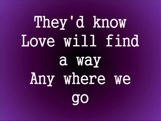 Yes Love Will Find Way Lyrics
