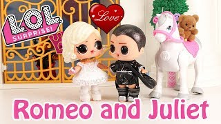 💕 LOL Surprise Dolls fall in Love Romeo and Juliet Stop Motion Cartoon💘