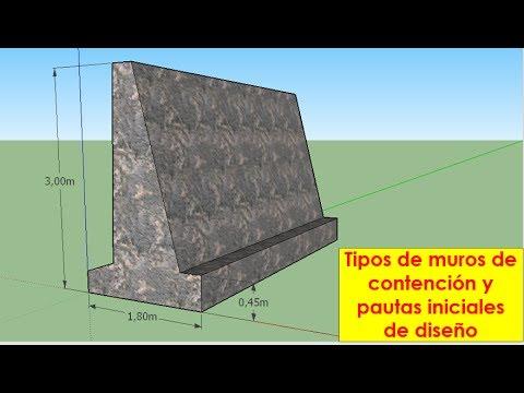 Muros de contención - Tipos y su dimensionamiento
