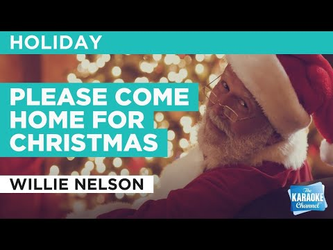 Please Come Home For Christmas : Willie Nelson | Karaoke with Lyrics