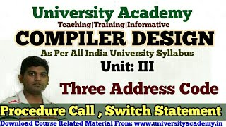 L41:Compiler Design Tutorial,Procedure Call, Switch Case Statement, Three Address Code in HIndi