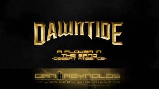 Dawntide OST 08 - A Flower in the Sand